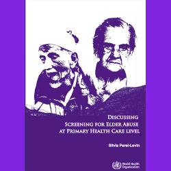 23. Discussing screening for elder abuse at primary health care level