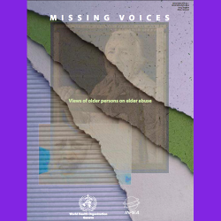 22. Missing Voices: Views of older persons on elder abuse