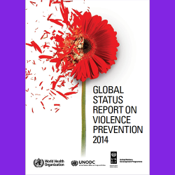 3. a) Global status report on violence prevention 2014. b) Rapport de situation 2014 sur la prévention de la violence dans le monde : résumé d'orientation