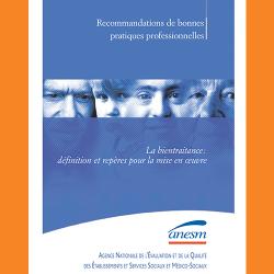 116. Recommandations de bonnes pratiques professionnelles, La bientraitance : définition et repères pour la mise en œuvre