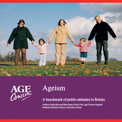 119. Ageism: A benchmark of public attitudes in Britain