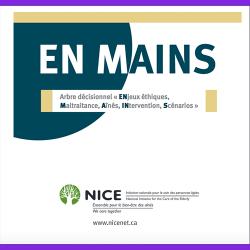 56. EN MAINS : arbre décisionnel « Enjeux éthiques, Maltraitance, Aînés, Intervention, Scénarios »