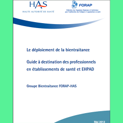 86. Le déploiement de la bientraitance: guide à destination des professionnels en établissements de santé et EHPAD