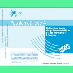 88. Position éthique 4 : Maltraitance envers des patients ou résidents par des infirmiers ou infirmières
